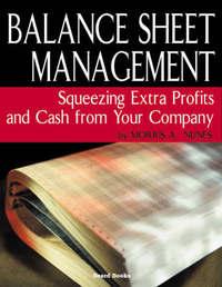 Balance Sheet Management by Morris A. Nunes