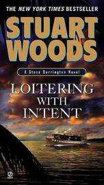 Loitering with Intent by Stuart Woods