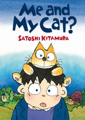 Me and My Cat? by Satoshi Kitamura image
