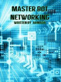 Master Bot Networking by Armada