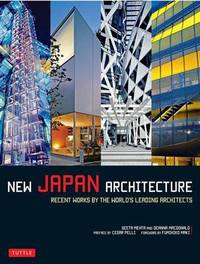 New Japan Architecture by Geeta K. Mehta