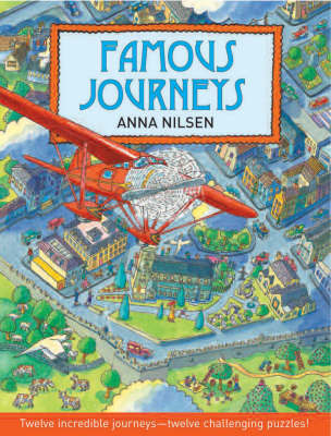 Famous Journeys by Anna Nilsen