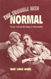 The Trouble with Normal by Mary Louise Adams image