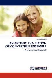 An Artistic Evaluation of Convertible Ensemble by HEMA.S JALADI
