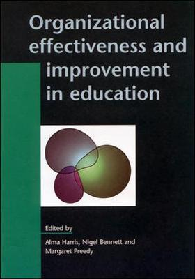 Organizational Effectiveness and Improvement in Education by Alma Harris image