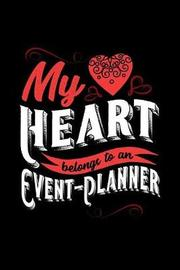 My Heart Belongs to an Event-Planner by Dennex Publishing image
