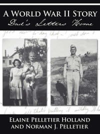 A World War II Story by Elaine, Pelletier Holland image