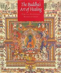 The Buddha's Art of Healing by John F. Avedon