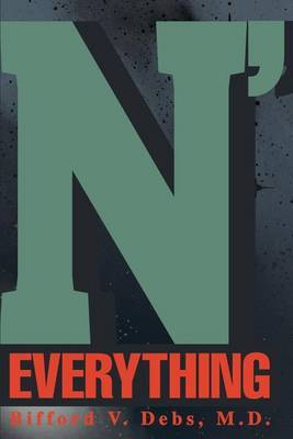 N' Everything by M D Bifford Debs image