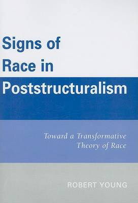 Signs of Race in Poststructuralism by Robert Young image