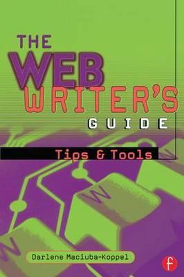 The Web Writer's Guide by Darlene Maciuba-Koppel
