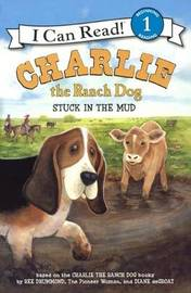 Charlie the Ranch Dog: Stuck in the Mud by W. Awdry