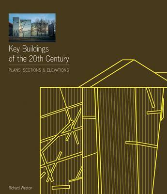Key Buildings of the 20th Century by Richard Weston