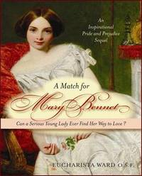 A Match for Mary Bennet by Eucharistra O.S.F. Ward image