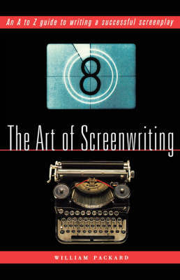 The Art of Screenwriting by William Packard image