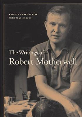 The Writings of Robert Motherwell by Robert Motherwell