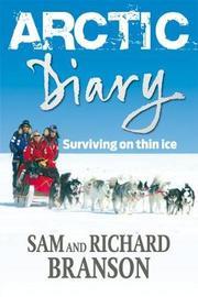 Arctic Diary by Sam Branson
