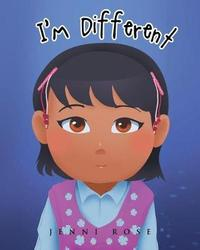 I'm Different by Jenni Rose