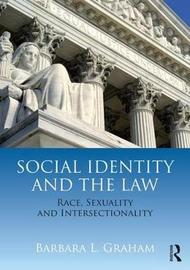 Social Identity and the Law by Barbara Luck Graham image