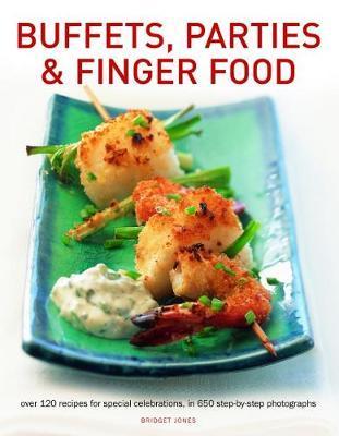 Buffets, Parties & Finger Food by Bridget Jones image