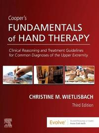Cooper's Fundamentals of Hand Therapy by Christine M. Wietlisbach