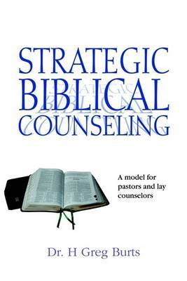 Strategic Biblical Counseling by H , Greg Burts image