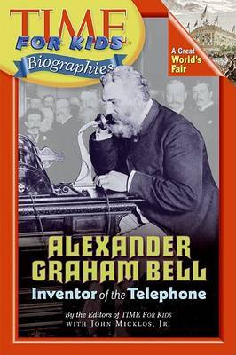 Alexander Graham Bell by Editors Time For Kids image