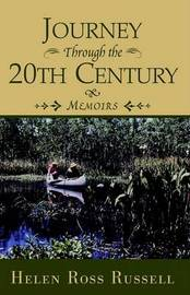 Journey Through the 20th Century by Helen Ross Russell image