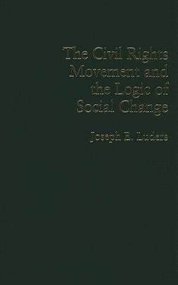 Cambridge Studies in Contentious Politics by Joseph E. Luders