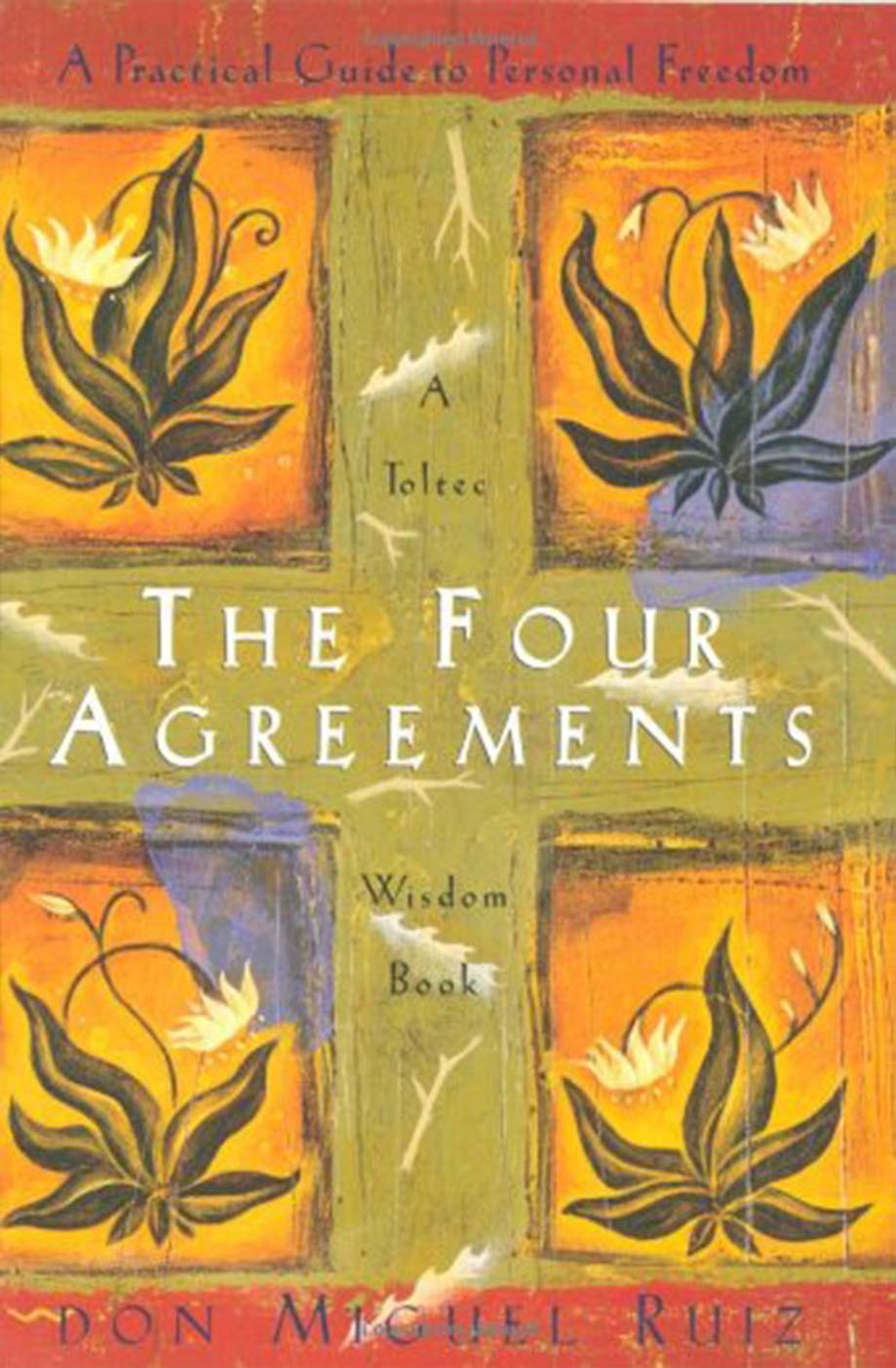 The Four Agreements Illustrated Edition A Practical Guide To
