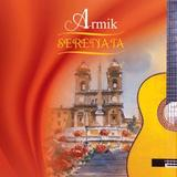 Serenata by Armik Dashchi