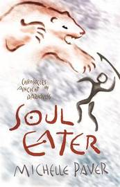 Soul Eater (Chronicles of Ancient Darkness #3) by Michelle Paver image