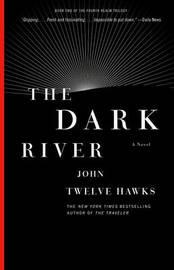 The Dark River by John Twelve Hawks image