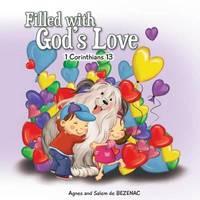 Filled with God's Love by Agnes De Bezenac