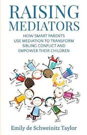 Raising Mediators by Emily Taylor