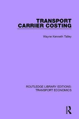 Transport Carrier Costing by Wayne Kenneth Talley image