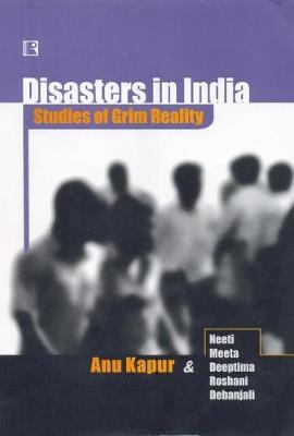 Disasters in India by Anu Kapur image