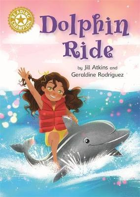 Reading Champion: Dolphin Ride by Jill Atkins image