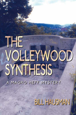 The Volleywood Synthesis by Bill Hausman image