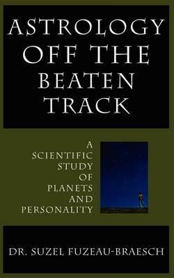 Astrology Off the Beaten Track by Suzel Fuzeau-Braesch image