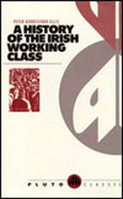 A History of the Irish Working Class by Peter Berresford Ellis image