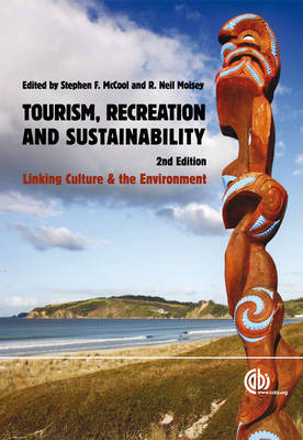 Tourism, Recreation and Sustainabili by Stephen F. McCool