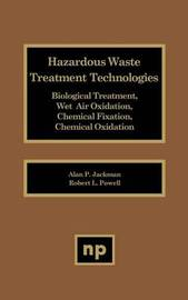 Haz Waste Treatment Technologies Biologicl by Gerard Meurant