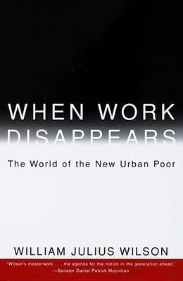 When Work Disappears by William Julius Wilson image