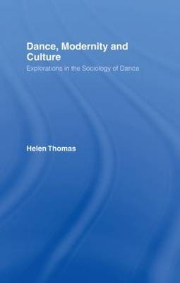 Dance, Modernity and Culture by Helen Thomas image