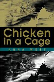 Chicken in a Cage by Anna West image