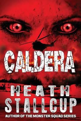 Caldera by Heath Stallcup