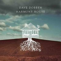 Harmony House by Dave Dobbyn image