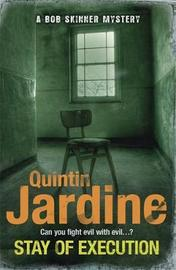 Stay of Execution (Bob Skinner series, Book 14) by Quintin Jardine