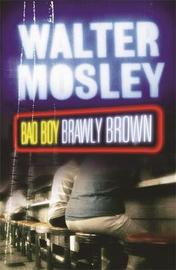 Bad Boy Brawly Brown by Walter Mosley image